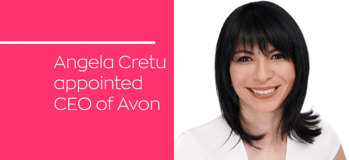 Angela Cretu appointed Avon CEO to drive next phase of transformation